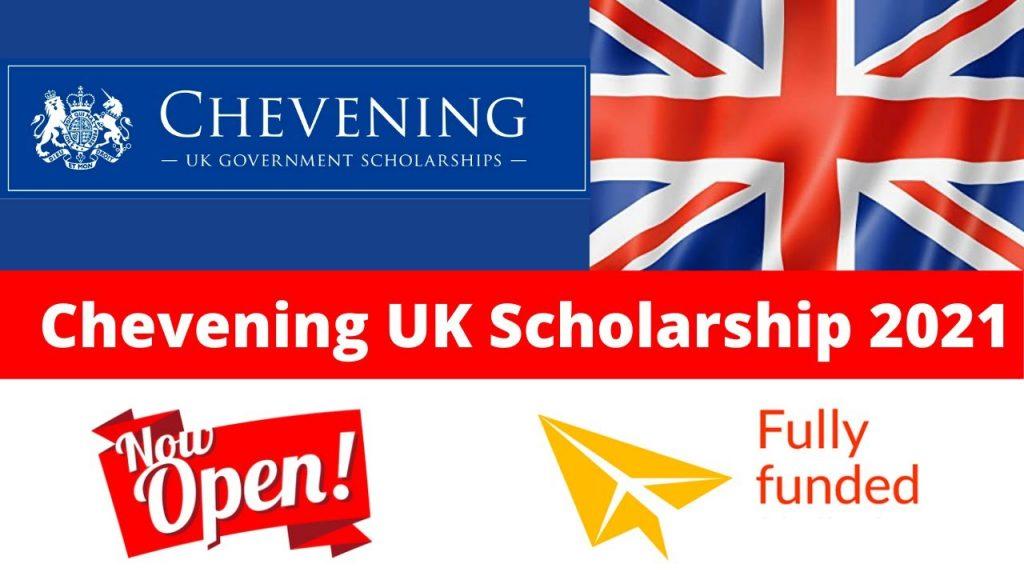 CHEVENING SCHOLARSHIP FOR STUDY IN UK 2021